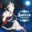 TVアニメ「機巧少女は傷つかない」オープニングテーマ「Anicca」