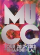 MUCC Tour 2012-2013