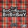 Bye Bye Baby: Best Of