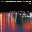 Kenny' s Music Still Live On: バードランドの子守唄