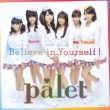 Believe in Yourself ! (+DVD)【Type-A】