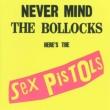 Never Mind The Bollocks: 勝手にしやがれ (紙ジャケット)
