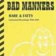 Rare & Fatty -Unreleased Recordings 1976-1997