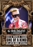 G-DRAGON 2013 WORLD TOUR 〜ONE OF A KIND〜 IN JAPAN DOME SPECIAL (DVD)【通常盤】