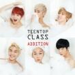 4th Mini Album Repackage: TEENTOP CLASS ADDITION