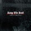 Bang The Best -Bang-Doll Early Tracks-