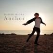 Anchor (+DVD)【Choreo Video盤】