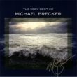 Very Best Of Michael Brecker