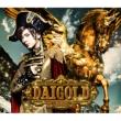 DAIGOLD (+DVD)【初回限定盤A:スリーブケース仕様】