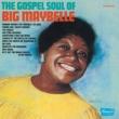Gospel Soul Of Big Maybelle
