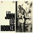 I' m John Lee Hooker (180グラム重量盤)