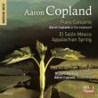 ピアノ協奏曲(コープランド、バーンスタイン&ニューヨーク・フィル)、エル・サロン・メヒコ(アブラヴァネル&ユタ響)、アパラチアの春(ドラティ)、他