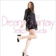 Dream & Fantasy (+DVD)【初回限定盤B】