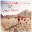 Couleur Cafe Brazil Meets Joao Gilberto Mixed By Dj Kgo Aka Tan