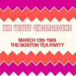 Boston Tea Party, March 13th 1969