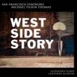 『ウェスト・サイド・ストーリー』ブロードウェイ・スコア完全版 ティルソン・トーマス&サンフランシスコ響、C.ジャクソン、A.シルバー、他(2SACD)