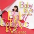 Baby Love 【Type-C】