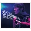 STATEMENT TOUR FINAL at NAGOYA CENTURY HALL (2CD+DVD)【初回限定盤A】