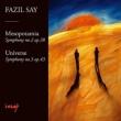 交響曲第2番『メソポタミア』、第3番『ユニヴァース(宇宙)』 アイカル&ボルサン・イスタンブール・フィル、サイ、他