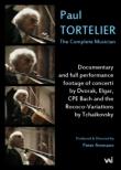 ポール・トルトゥリエ〜完全なる音楽家(ドキュメンタリー&パフォーマンス)〜エルガー:チェロ協奏曲(ジョルダン&スイス・ロマンド管)他