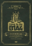 "B1A4 LIVE TOUR 2014 in Japan ""Listen To The B1A4"""