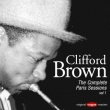 Clifford Brown The Complete Paris Sessions Vol.1