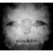 Walking The Fallen: Resurrected