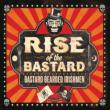 Rise Of The Bastard