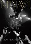 MIYAVI, The Guitar Artist -SLAP THE WORLD TOUR 2014-【国内盤/通常盤】