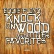 Knock On Wood & Other Favorites