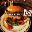 EAT A CLASSIC 5