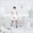 world' s end, girl' s rondo 【初回限定盤】(CD+DVD)/ アニメ「selector spread WIXOSS」OPテーマ