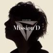 Mission D