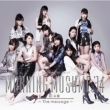 14章〜The message〜(CD+DVD+イベント抽選シリアルナンバーカード)【初回生産限定盤B】