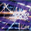 Supernova 【通常盤 D-type】