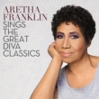 Aretha Franklin Sings The Great Divas Classics