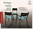 ベートーヴェン:『街の歌』、ブラームス:クラリネット三重奏曲、ウェーバー:協奏的大二重奏曲 マナシー、ナカマツ、グリーンスミス