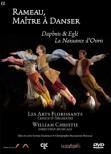 ラモー:「ダフニスとエグレー」、「オシリスの誕生」〜ラモーは舞踏の達人のごとく〜 ウィリアム・クリスティ、レザール・フロリサン