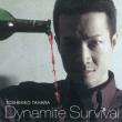 Dynamite Survival