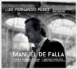 スペインの庭の夜、アンダルシア幻想曲、ピアノ編曲集〜『三角帽子』より、『恋は魔術師』より ペレス、リッツィ&バスク国立管
