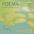 『ポエマ〜チェロと弦楽のためのフィンランド現代作品集』 ユロネン、カンガス&オストロボスニア室内管