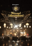 SPACE SHOWER TV presents Welcome! [Alexandros] (Blu-ray)