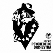 LOVE PSYCHEDELIC ORCHESTRA (アナログレコード)【完全限定商品】