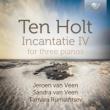 『インカンタティーIV』 イェローン・ファン・フェーン、サンドラ・ファン・フェーン、ルミィヤンツェフ(2CD)