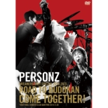 PERSONZ DREAMERS ONLY SPECIAL 2014-2015 [ROAD TO BUDOKAN COME TOGETHER!](2DVD+CD)