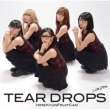 TEAR DROPS (+DVD)【初回限定盤】