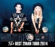 THE BEST 2 MAN TOUR 2014 (Blu-ray)