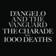 Charade / 1000 Deaths【2015 RECORD STORE DAY 限定盤】(7インチシングルレコード)