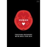 Fukuyama Masaharu We`re Bros.Tour 2014 Human