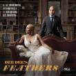 Dee Dee' s Feathers